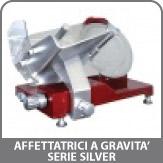 Affettatrici a Gravita' Serie Silver